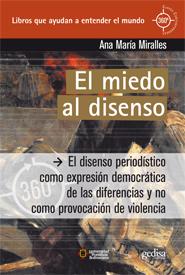 EL MIEDO AL DISENSO : EL DISEÑO PERIODÍSTICO COMO EXPRESIÓN DEMOCRÁTICA DE LAS DIFERENCIAS Y NO