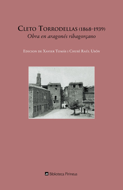 CLETO TORRODELLAS, 1868-1939 : OBRA EN ARAGONÉS RIBAGORÇANO