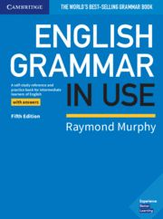 ENGLISH GRAMMAR IN USE + ANSWERS (FIFTH EDITION)