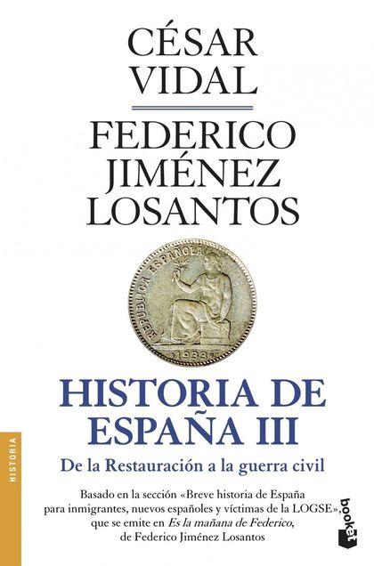 HISTORIA DE ESPAÑA III.