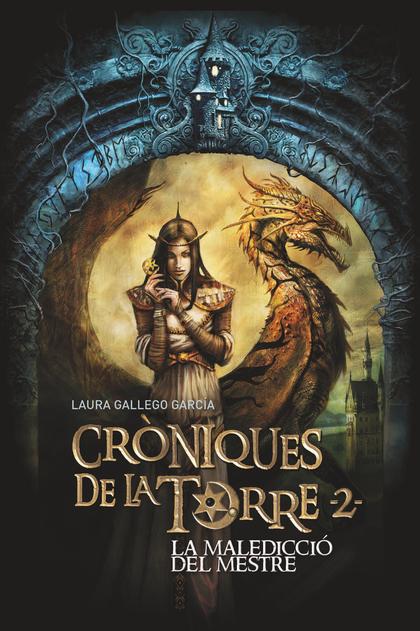 CRÒNIQUES DE LA TORRE II. LA MALEDICCIÓ