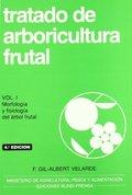 TRATADO DE ARBORICULTURA FRUTAL, VOL. I.