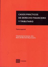 CASOS PRACTICOS DE DERECHO FINANCIERO Y TRIBUTARIO