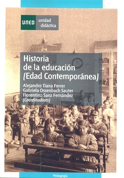 HISTORIA DE LA EDUCACIÓN (EDAD CONTEMPORÁNEA)