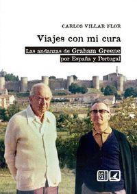 VIAJES CON MI CURA LAS ANDANZAS DE GRAHAM GREENE POR ESPAÑ