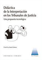 DIDACTICA DE INTERPRETACION EN LOS TRIBUNALES DE JUSTICIA