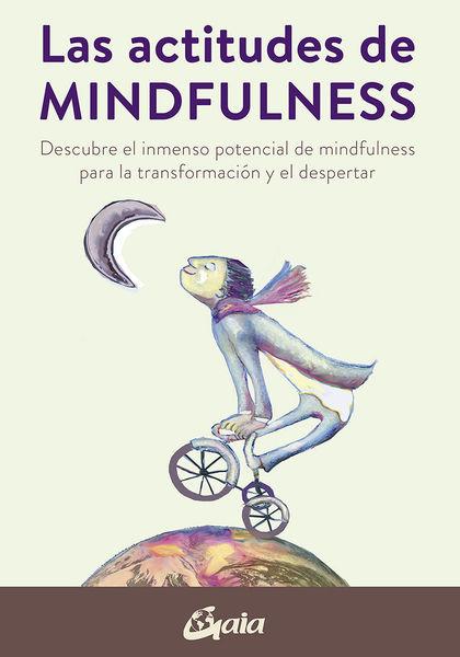 LAS ACTITUDES DEL MINDFULNESS                                                   DESCUBRE EL INM