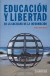 EDUCACIÓN Y LIBERTAD: EN LA SOCIEDAD DE LA INFORMACIÓN
