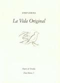 LA VIDA ORIGINAL.