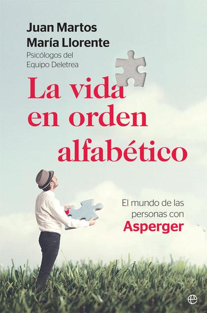 LA VIDA EN ORDEN ALFABÉTICO. EL MUNDO DE LAS PERSONAS CON ASPERGER