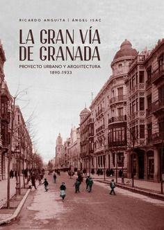 LA GRAN VÍA DE GRANADA.