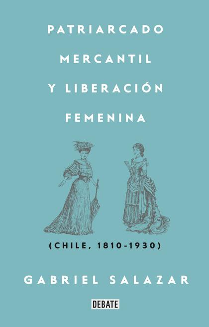 Patriarcado, Mercantil y Liberación Femenina