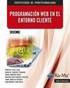 PROGRAMACION WEB EN EL ENTORNO CLIENTE.