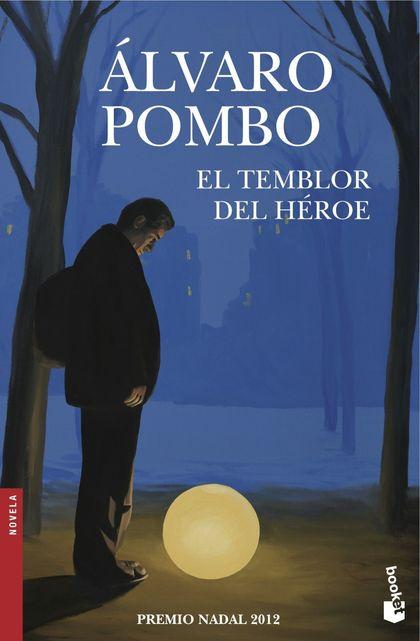 EL TEMBLOR DEL HÉROE.