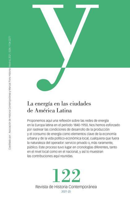 LA ENERGÍA EN LAS CIUDADES DE AMÉRICA LATINA                                    AYER 122
