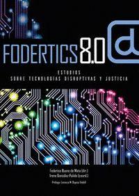 FODERTICS 8.0. ESTUDIOS SOBRE TECNOLOGIAS DISRUPTIVAS Y JUSTICIA