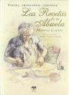 LAS RECETAS DE LA ABUELA. + RECETARIO DULCES DE NAVIDAD