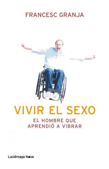 EL HOMBRE QUE APRENDIÓ A VIBRAR.