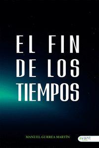 EL FIN DE LOS TIEMPOS
