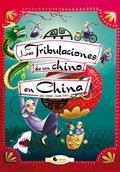 LAS TRIBULACIONES DE UN CHINO EN CHINA.