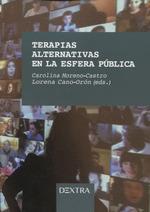 TERAPIAS ALTERNATIVAS EN LA ESFERA PUBLICA.