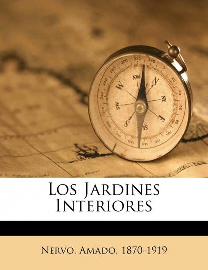 LOS JARDINES INTERIORES