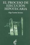 EL PROCESO DE EJECUCIÓN HIPOTECARIA