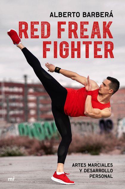 RED FREAK FIGHTER. ARTES MARCIALES Y DESARROLLO PERSONAL