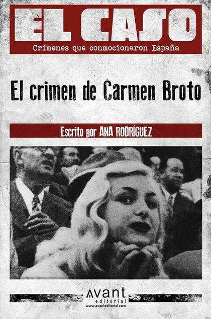 EL CRIMEN DE CARMEN BROTO