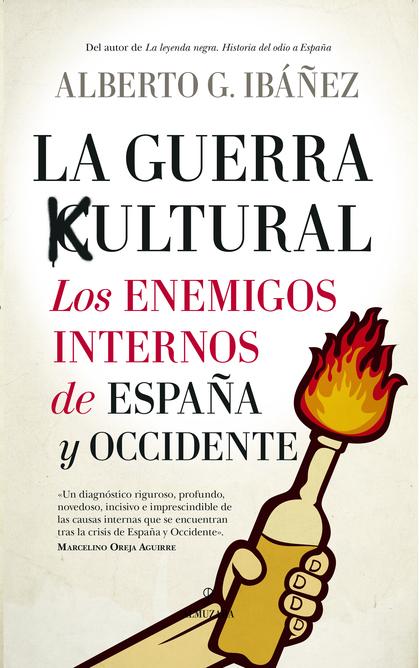 GUERRA CULTURAL: LOS ENEMIGOS INTERNOS DE, LOS.