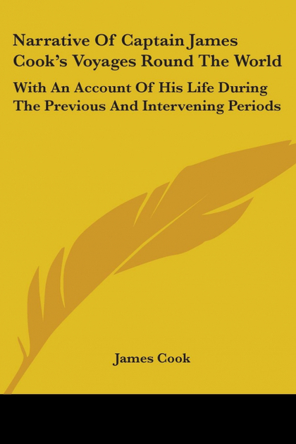 NARRATIVE OF CAPTAIN JAMES COOK´S VOYAGES ROUND THE WORLD