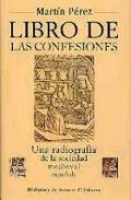 LIBRO DE LAS CONFESIONES: UNA RADIOGRAFÍA DE LA SOCIEDAD MEDIEVAL ESPA