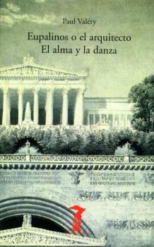 EUPALINOS O EL ARQUITECTO ] EL ALMA Y LA DANZA