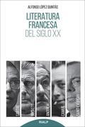 LITERATURA FRANCESA DEL SIGLO XX. SARTRE, CAMUS, SAINT-EXUPÉRY, ANOUILH, BECKETT