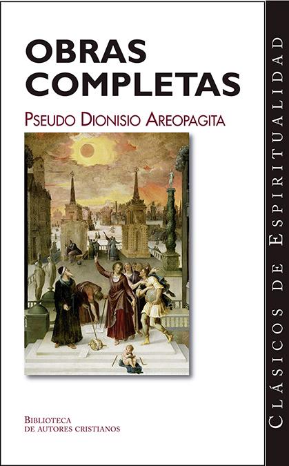 OBRAS COMPLETAS: LOS NOMBRES DE DIOS ] JERARQUÍA CELESTE ] JERARQUÍA E