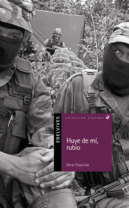 HUYE DE MÍ, RUBIO