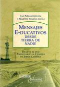 MENSAJES E-DUCATIVOS : DESDE TIERRA DE NADIE