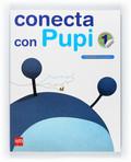 CONECTA CON PUPI, MÉTODO GLOBALIZADO, 1 EDUCACIÓN PRIMARIA. 3 TRIMESTRE