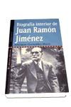 BIOGRAFÍA INTERIOR DE JUAN RAMÓN JIMÉNEZ