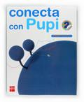 CONECTA CON PUPI, MÉTODO GLOBALIZADO, 2 EDUCACIÓN PRIMARIA. 1 TRIMESTRE