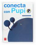 CONECTA CON PUPI, MÉTODO GLOBALIZADO, 2 EDUCACIÓN PRIMARIA. 2 TRIMESTRE