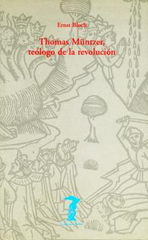 THOMAS MUNTZER. TEÓLOGO DE LA REVOLUCIÓN