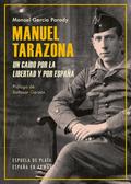 MANUEL TARAZONA. UN CAÍDO POR LA LIBERTAD Y POR ESPAÑA.