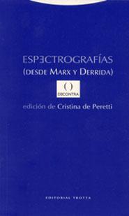 ESPECTROGRAFIAS DESDE MARX Y DERRIDA