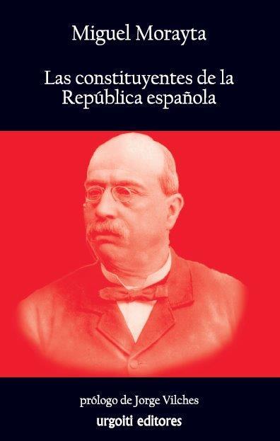 LAS CONSTITUYENTES DE LA REPÚBLICA ESPAÑOLA.