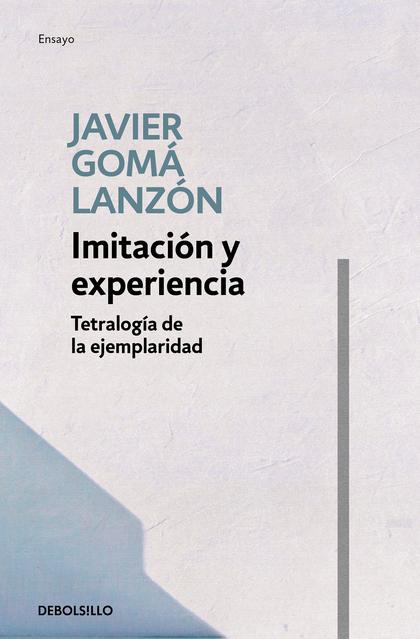 IMITACIÓN Y EXPERIENCIA (TETRALOGÍA DE LA EJEMPLARIDAD).