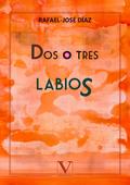 DOS O TRES LABIOS.
