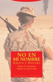NO EN MI NOMBRE GUERRA Y DERECHO