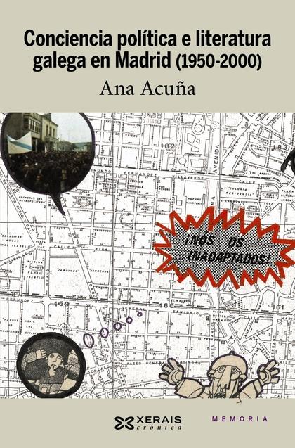 CONCIENCIA POLÍTICA E LITERATURA GALEGA EN MADRID