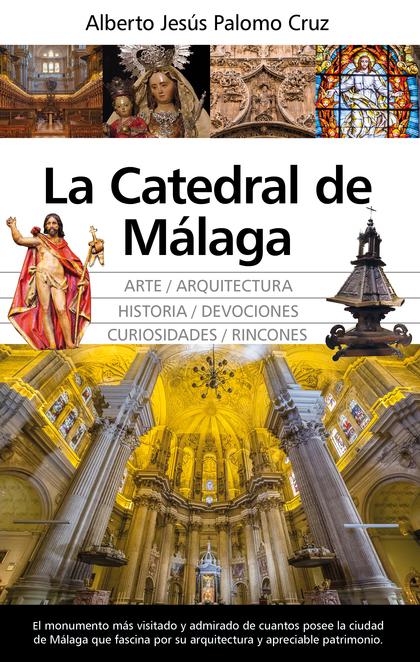 LA CATEDRAL DE MÁLAGA.